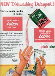 Finnfemme: Vintage 50s Wonder-Power Pink Dreft Washes Everything!